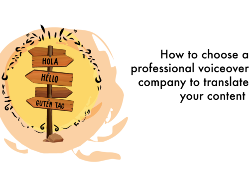 How to choose a professional voiceover company to translate your content