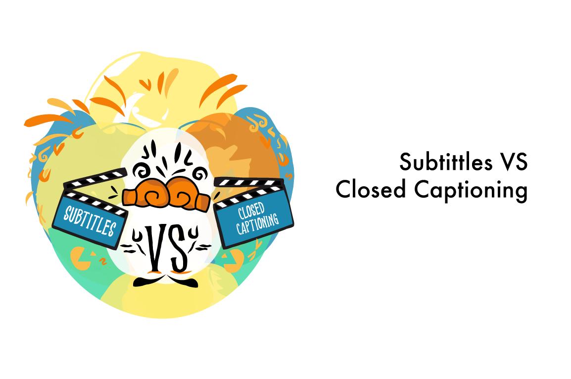 Subtitles vs Closed Captioning