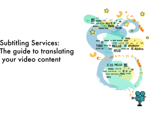 Subtitling Services: The guide to translating your video content