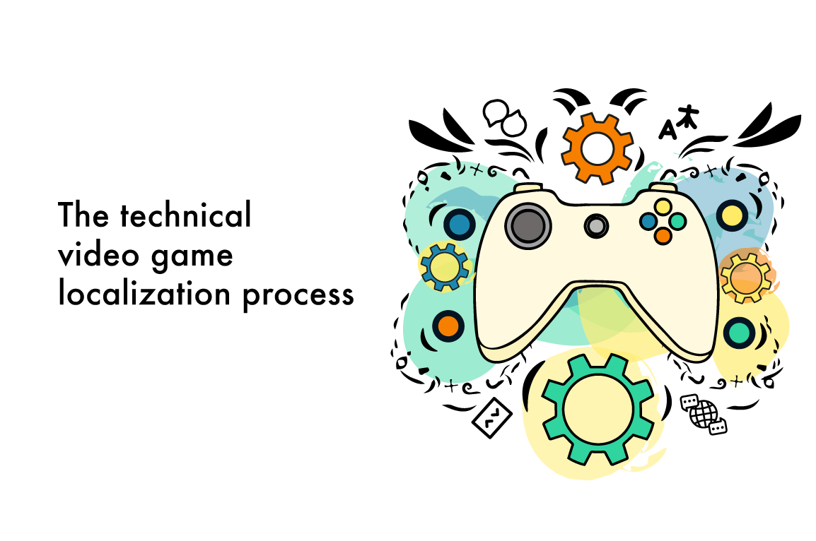 The technical video game localization process