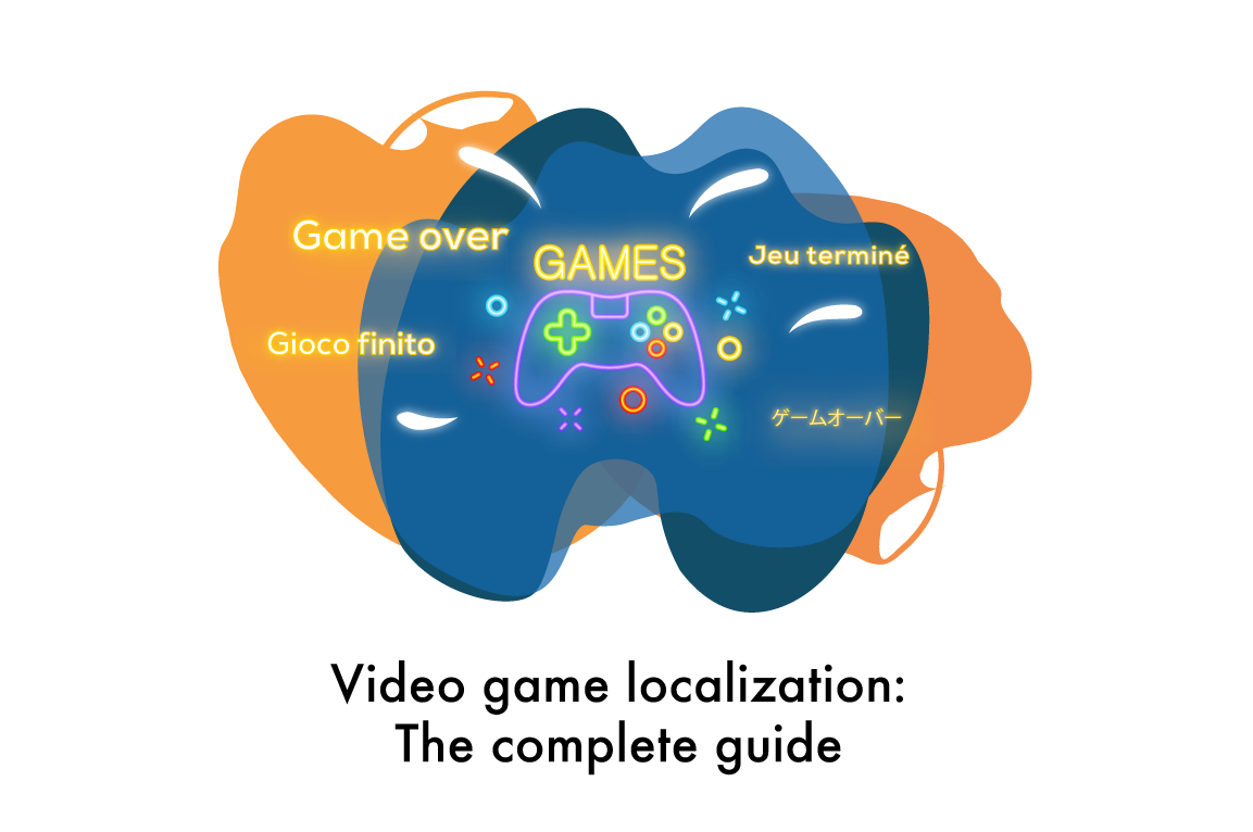 Video Game localization: The complete guide