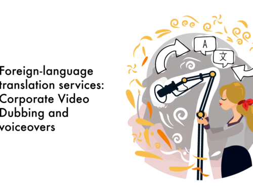 Foreign-language translation services: Corporate Video Dubbing and voiceovers