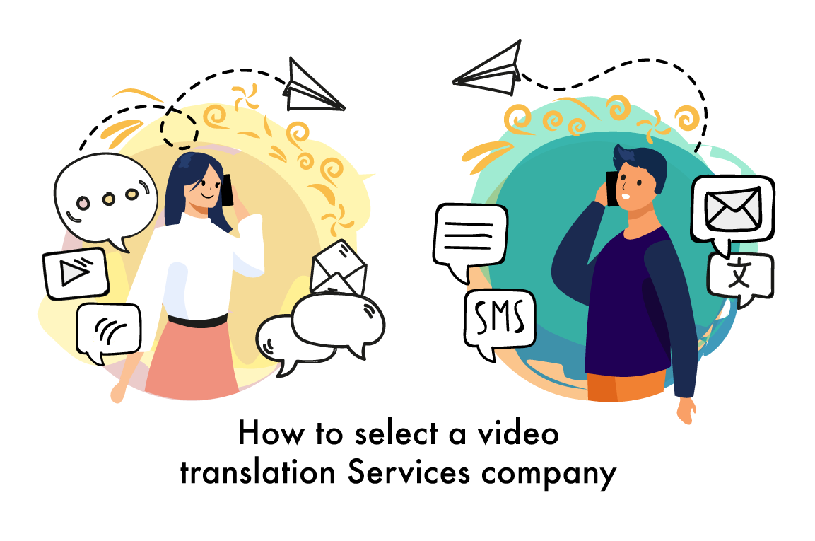 How to select a video translation Services company