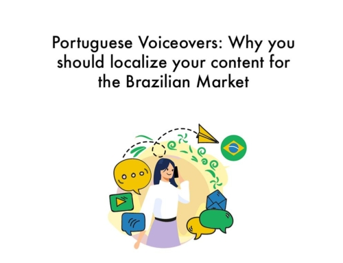 Portuguese voiceovers: Why you should translate your content to the Brazilian market