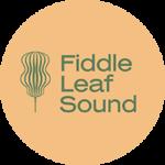 fiddle-leaf-sound