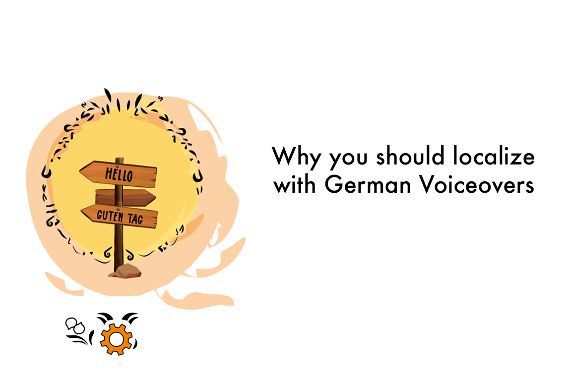 why you should localize with german voiceovers